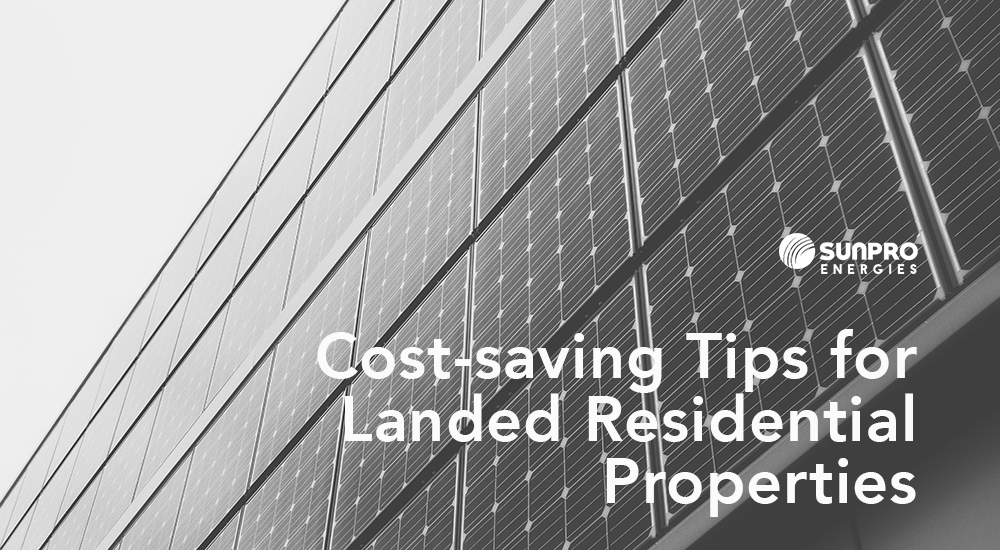 Solar Cost Saving Tips Singapore, SunPro Energies
